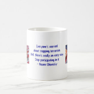 Everyone's worried about stopping terrorism... coffee mug