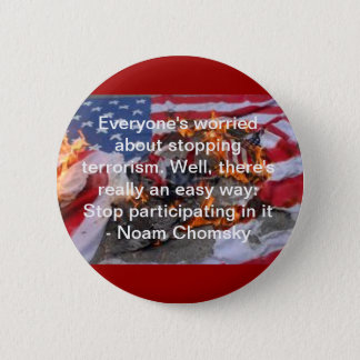 Everyone's worried about stopping terrorism... pinback button
