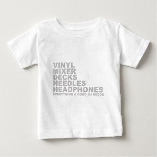 Everything A Good DJ Needs Baby T-Shirt