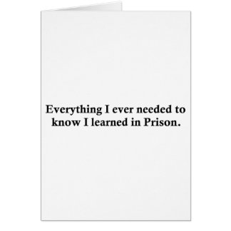 Everything and Prison Greeting Card