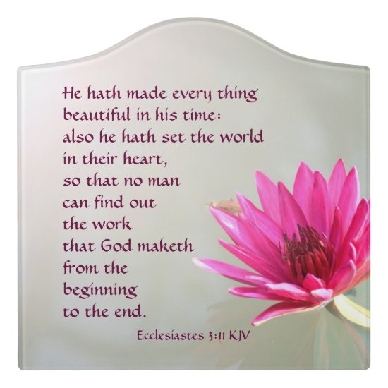 Everything beautiful in His time Ecclesiastes 3:11 Door Sign