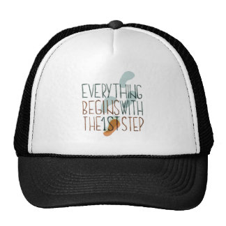 Everything Begins With The First Step Trucker Hat