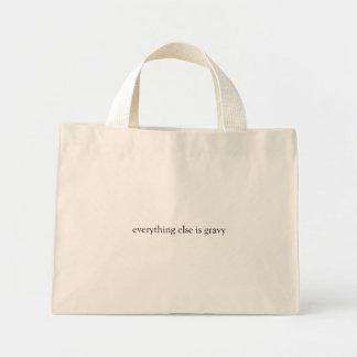 everything else is gravy mini tote bag