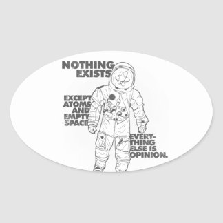 Everything Else is Opinion Oval Sticker
