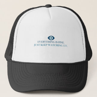 EVERYTHING-FINE TRUCKER HAT