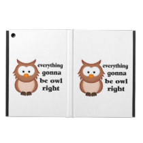 Everything Gonna Be Owl Right iPad Air Cases