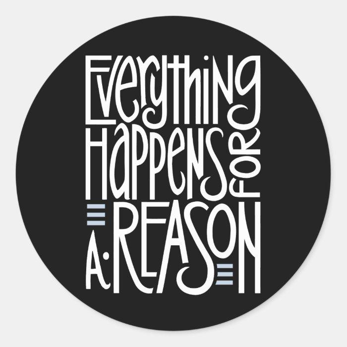 Everything Happens Black Sticker