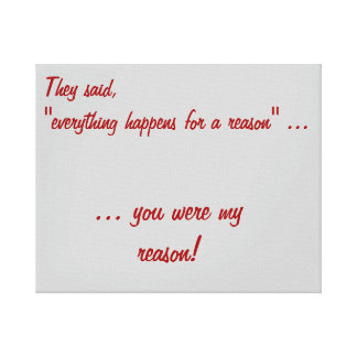 Everything happens for a reason canvas