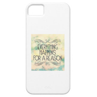 'Everything happens for a reason' Custom fits iPhone SE/5/5s Case