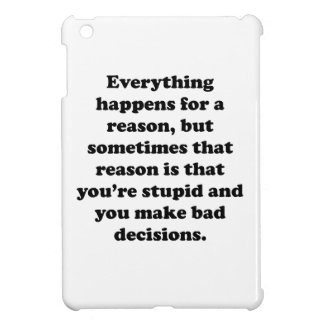 Everything Happens For A Reason iPad Mini Case