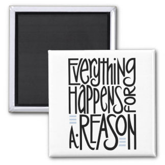 Everything Happens Magnet