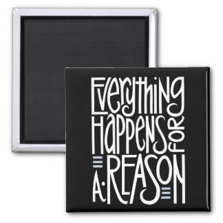 Everything Happens white Magnet