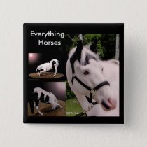 Everything Horses... Pinback Button