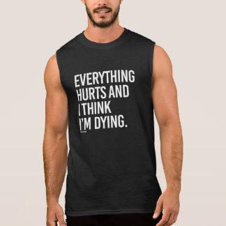 Everything hurts and I think I'm dying -   - Gym H Sleeveless Shirt