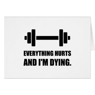 Everything Hurts Dying Workout Card