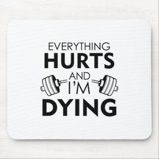 Everything Hurts Gym Black Mouse Pad