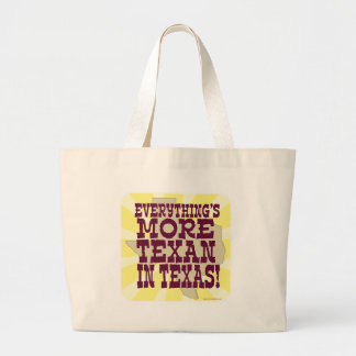 Everything in Texas! Tote Bag
