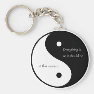 Everything Is As It Should Be at this moment Keychain