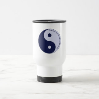 Everything Is As It Should Be at this moment Travel Mug