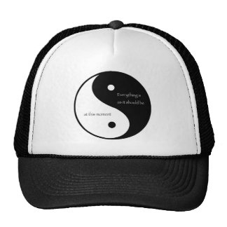 Everything Is As It Should Be at this moment Trucker Hat
