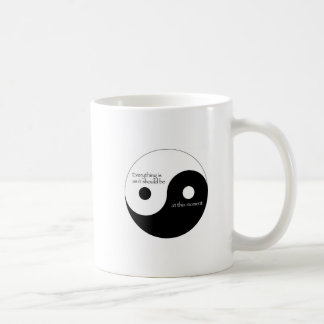 Everything Is As It Should Be Classic White Coffee Mug