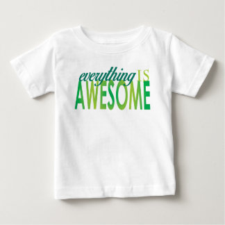 Everything is Awesome Baby T-Shirt