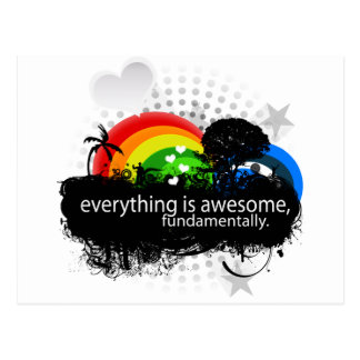 everything is awesome fundamentally. postcard