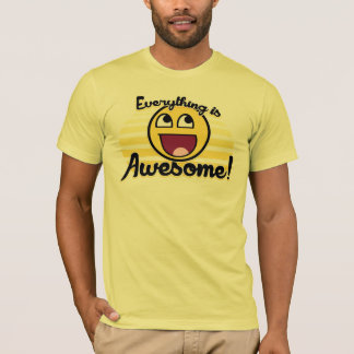 Everything is awesome smiley T-Shirt