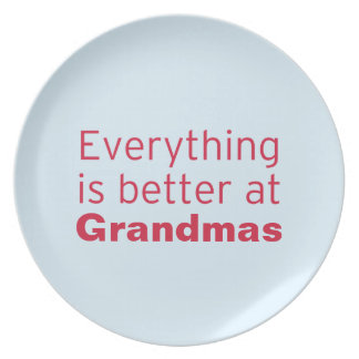 Everything is better at Grandma's Dinner Plate