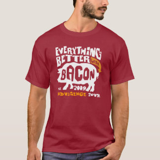 Everything is Better W/Bacon, Indulgence Tour 2009 T-Shirt