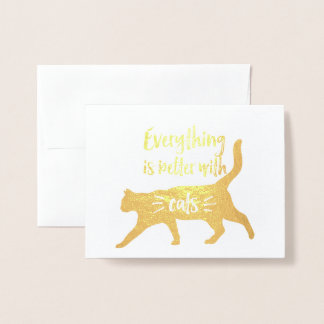Everything is better with cats foil card