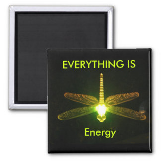 Everything is Energy 2 Inch Square Magnet