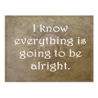 Everything is Going To Be Alright Postcard