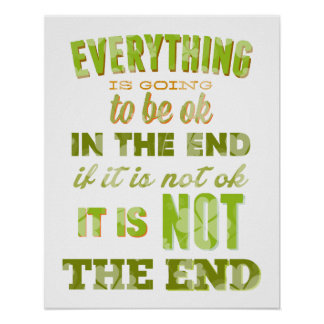 Everything is going to be ok Inspirational Poster