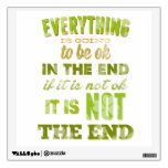 Everything is going to be okay room decals