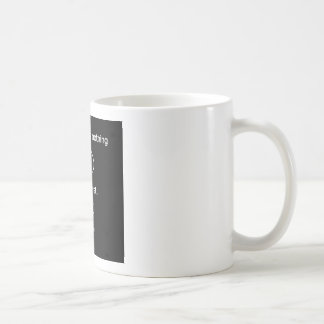 Everything is Nothing with a twist solidchainwear Mugs