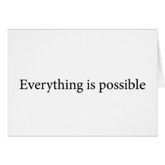 Everything is possibe card