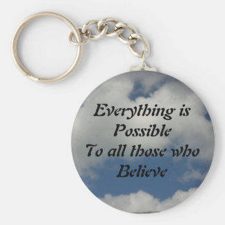 Everything is Possible ... Keychain