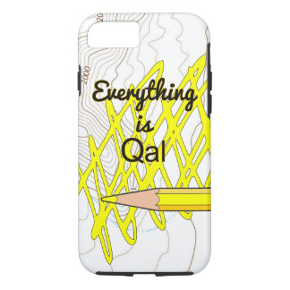Everything is Qal iPhone 7 Case