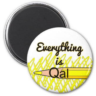 Everything is Qal Magnet