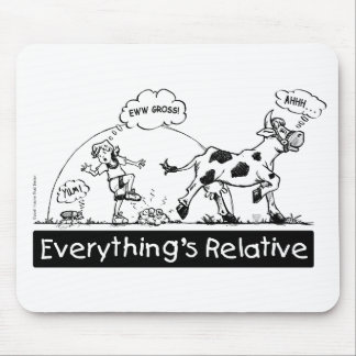 Everything is Relative Mouse Pad