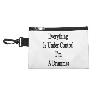 Everything Is Under Control I'm A Drummer Accessories Bags