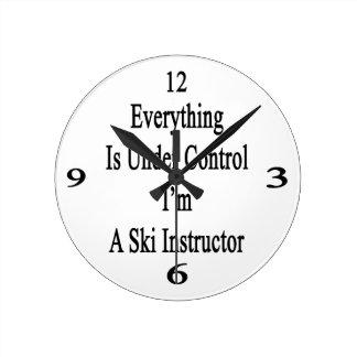Everything Is Under Control I'm A Ski Instructor Round Wallclocks