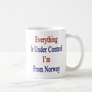 Everything Is Under Control I'm From Norway Coffee Mug