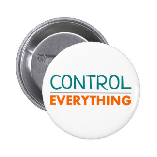 """""""Everything is under control swipes in """" Pinback Button"""
