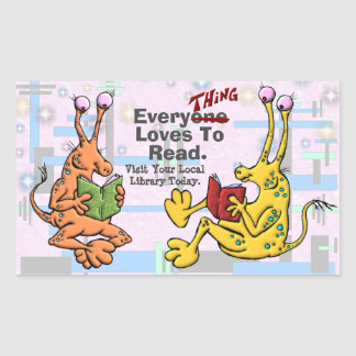 EveryTHING Loves To Read. Rectangular Sticker