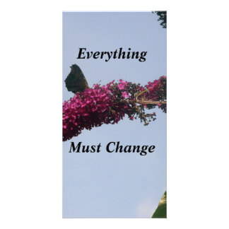 Everything Must Change Butterfly Card Photo Card
