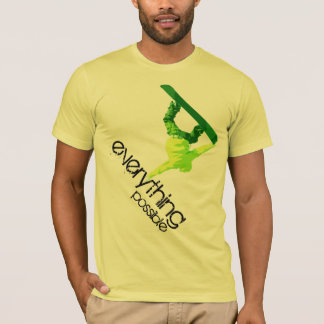everything possible T-Shirt