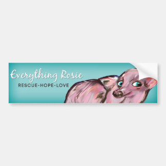 Everything Rosie Bumper Sticker