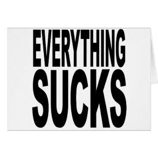 Everything Sucks Card